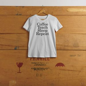 coffee teach sleep repeat strijk shirt