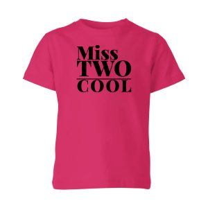 Miss two cool shirt
