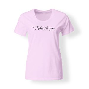 Mother groom shirt